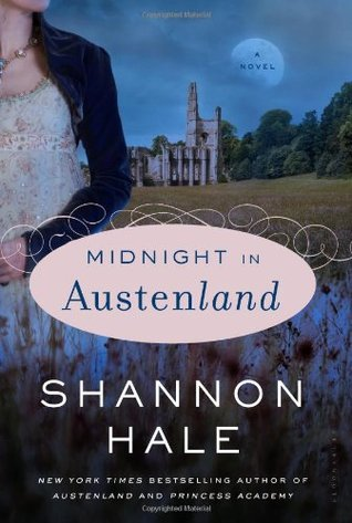 Midnight in Austenland Paperback by Shannon Hale