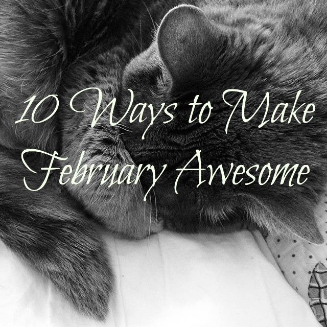 From Valentine's Day to Leap Year, here are 10 ways to make February awesome
