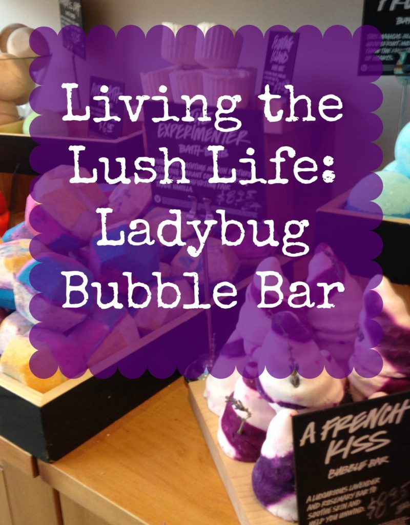 Living the Lush life and sharing my thoughts on Lush's new Ladybug Bubble Bar. This limited edition bath treat is not to be missed.