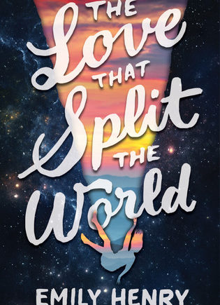Sharing my thoughts on Emily Henry's fantastic YA novel, The Love That Split The World.