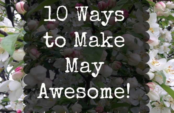 From Key Lime Pie and sweet tea to baseball games and bike rides, here are 10 ways to make May awesome!