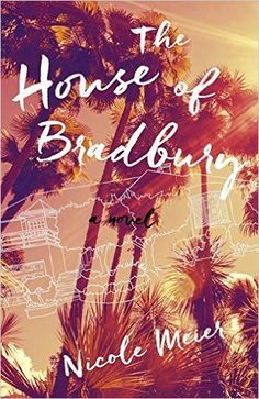 Curl up this summer with The House of Bradbury by Nicole Meier, which is featured in the BookSparks Summer Reading Challenge!
