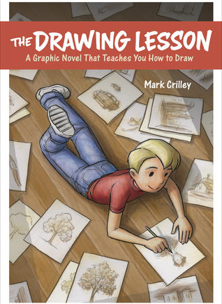 In The Drawing Lesson: A Graphic Novel That Teaches You How to Draw, Mark Crilley teaches the basics of drawing in a fun, easy way.