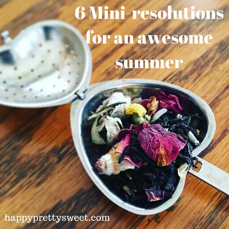 With summer just around the corner, I've come up with a list of mini-resolutions (inspired by Modern Mrs. Darcy) to make the next few months awesome.