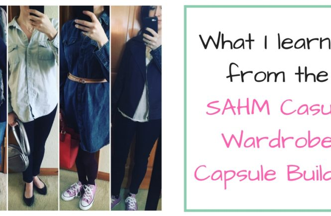 I spent 20 days following the SAHM Casual Wardrobe Capsule Builder style challenge and learned a lot about my own personal style.